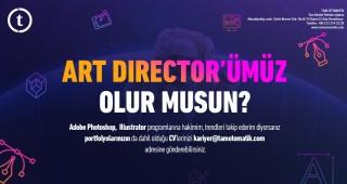 ART DIRECTOR'ÜMÜZ OLUR MUSUN?