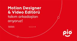 Motion Designer & Videographer Takım Arkadaşları Arıyoruz!
