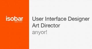 USER INTERFACE DESIGNER VE ART DIRECTOR ARIYORUZ!