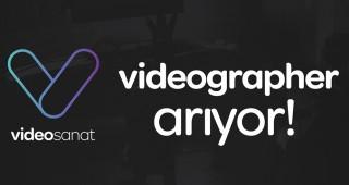VideoSanat, Videographer Arıyor!