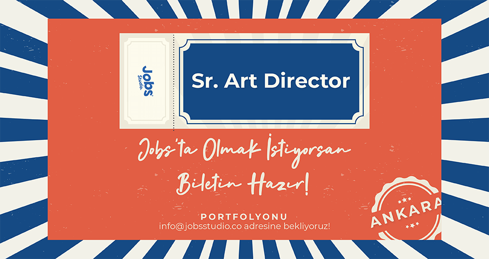 Jobs Studio Sr. Art Director Arıyor!