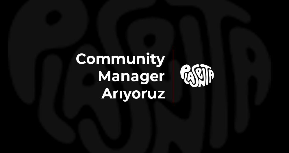 Plasenta Community Manager Arıyor!
