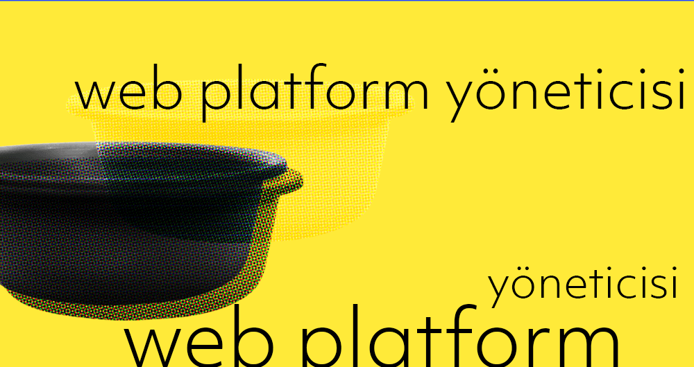 WEB PLATFORM YÖNETİCİSİ ARIYORUZ.
