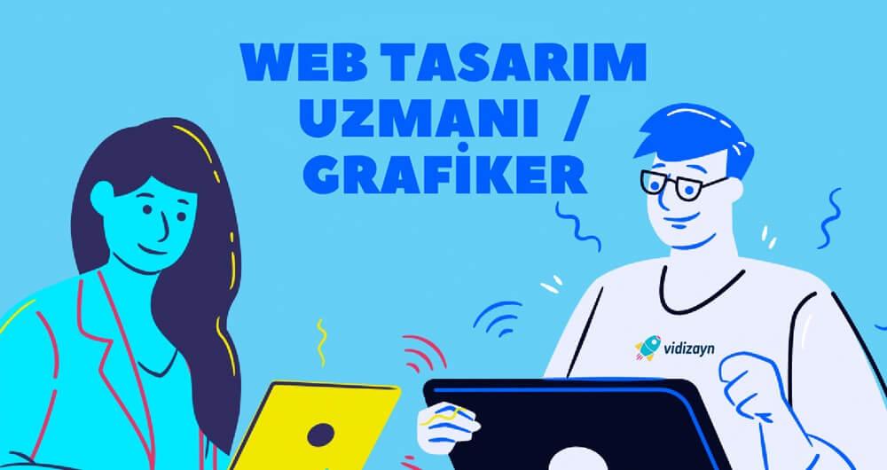 Web Tasarım Uzmanı / Grafiker Arıyoruz!
